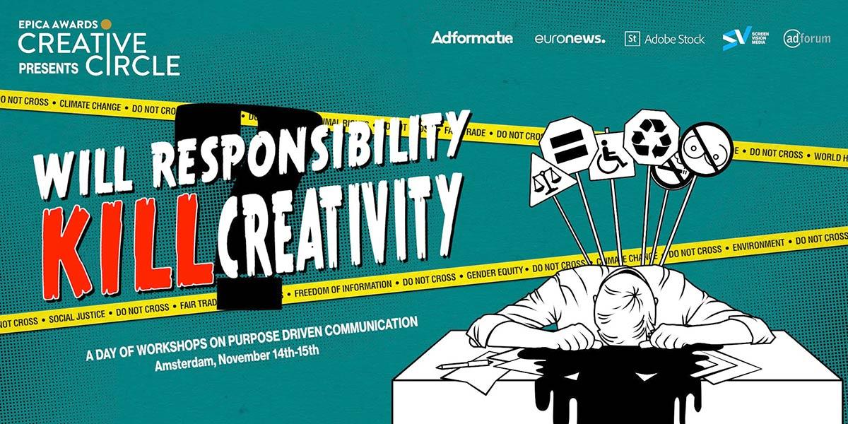 EpicaAwards Creative Circle: 'Will Responsibility Kill Creativity?'